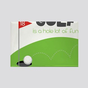 A HOLE Lot of Fun! Rectangle Magnet