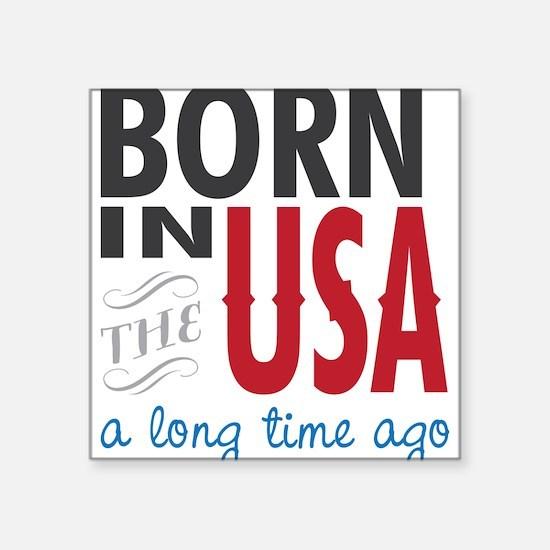 A Long Time Ago Sticker