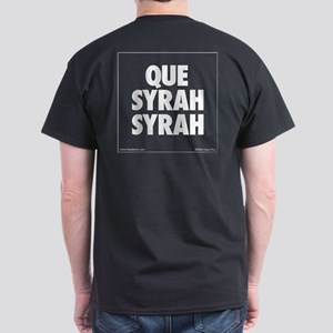 Que Syrah Syrah Dark T-Shirt