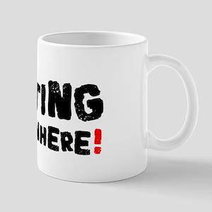 GETTING SOMEWHERE! Small Mug