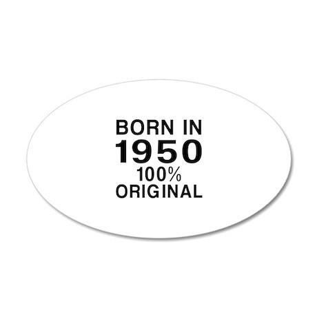 Born In 1950 35x21 Oval Wall Decal