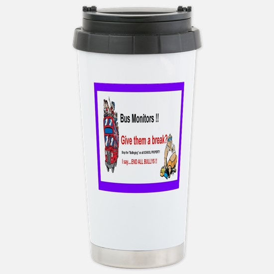 Bus_Monitor_Bullys Stainless Steel Travel Mug