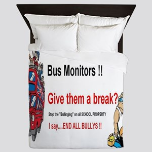 Bus_Monitor_Bullys Queen Duvet