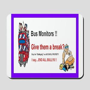 Bus_Monitor_Bullys Mousepad