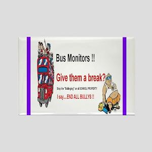 Bus_Monitor_Bullys Rectangle Magnet