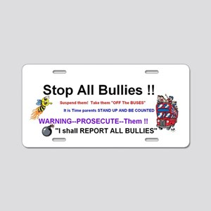 Stop All Bullies Aluminum License Plate