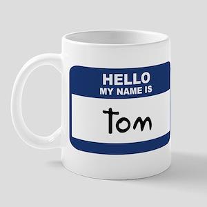 Hello: Tom Mug