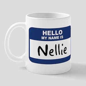 Hello: Nellie Mug