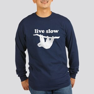Live Slow Sloth Long Sleeve T-Shirt