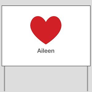 Aileen Big Heart Yard Sign