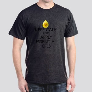 Keep Calm and Apply Essential Oils Dark T-Shirt