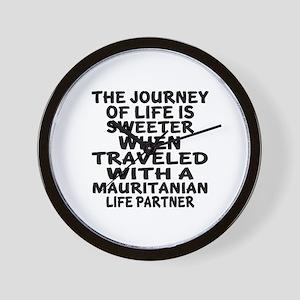 Traveled With Mauritanian Life Partner Wall Clock