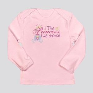 The princess has arrived Long Sleeve T-Shirt