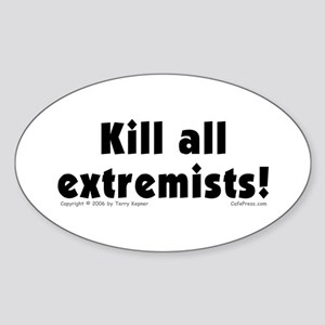Kill Extremists Oval Sticker