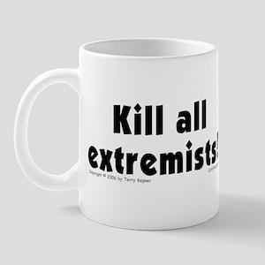Kill Extremists Mug