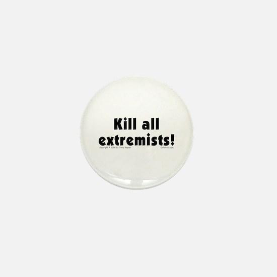 Kill Extremists Mini Button