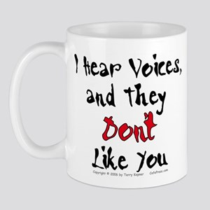 Hear Voices... Mug
