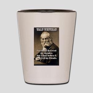 I No Doubt Deserved My Enemies - Whitman Shot Glas
