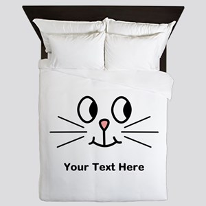 Cute Cat Face, Black Text. Queen Duvet