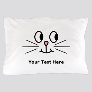 Cute Cat Face, Black Text. Pillow Case
