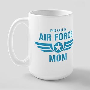 Proud Air Force Mom W Large Mug