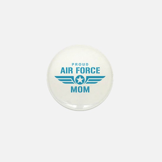 Proud Air Force Mom W Mini Button