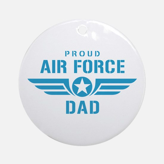 Proud Air Force Dad W Ornament (Round)