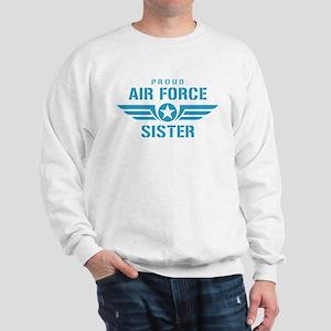 Proud Air Force Sister W Sweatshirt
