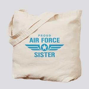Proud Air Force Sister W Tote Bag