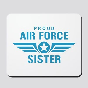 Proud Air Force Sister W Mousepad