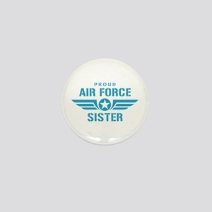 Proud Air Force Sister W Mini Button