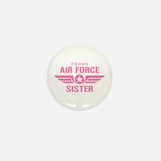 Proud Air Force Sister W [pink] Mini Button