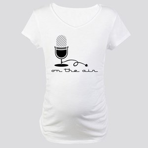 On The Air Maternity T-Shirt