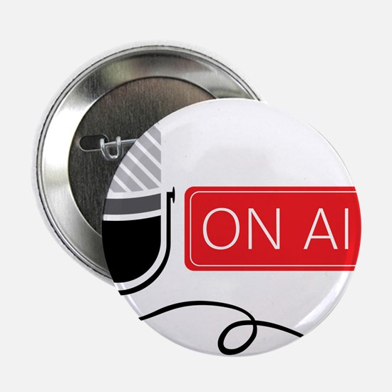 "On Air 2.25"" Button"