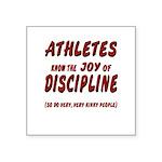 The Joy of Discipline Square Sticker 3