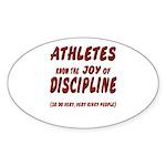 The Joy of Discipline Sticker (Oval)