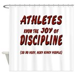 The Joy of Discipline Shower Curtain