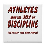 The Joy of Discipline Tile Coaster