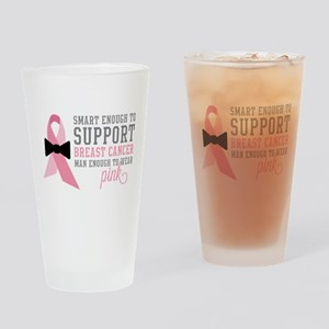 Man Enough to Wear Pink Drinking Glass