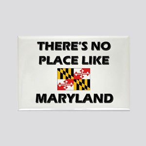 There Is No Place Like Maryland Rectangle Magnet