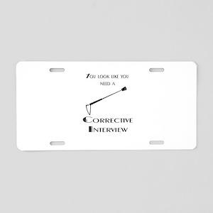 Corrective interview Aluminum License Plate