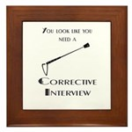 Corrective interview Framed Tile