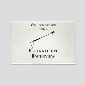 Corrective interview Rectangle Magnet