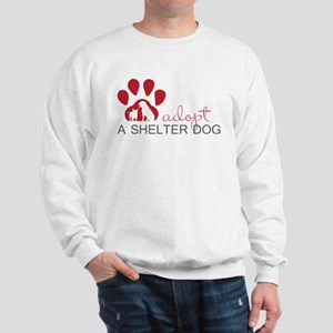 Adopt a Shelter Dog Sweatshirt
