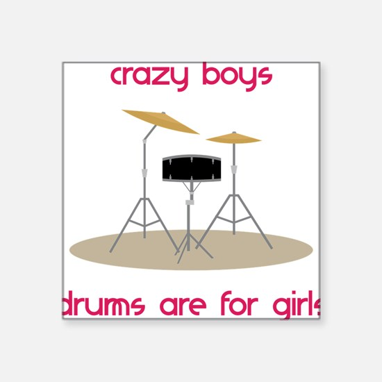 Drums Are For Girls Sticker