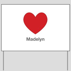 Madelyn Big Heart Yard Sign
