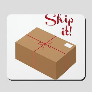Ship It! Mousepad