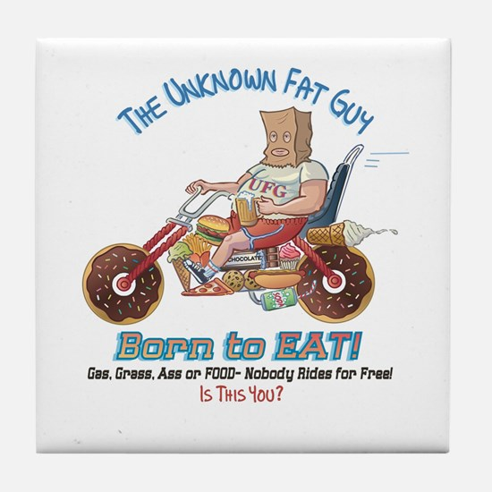 Born to Eat - UFG Biker T-shirt Tile Coaster