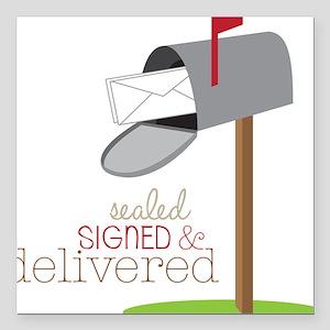 """Sealed Signed & Delivered Square Car Magnet 3"""" x 3"""