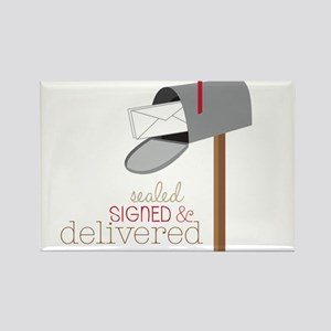 Sealed Signed & Delivered Rectangle Magnet